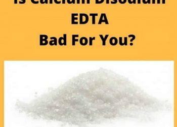 آیا کلسیم دی سدیم EDTA یک ماده افزودنی بی خطر است؟